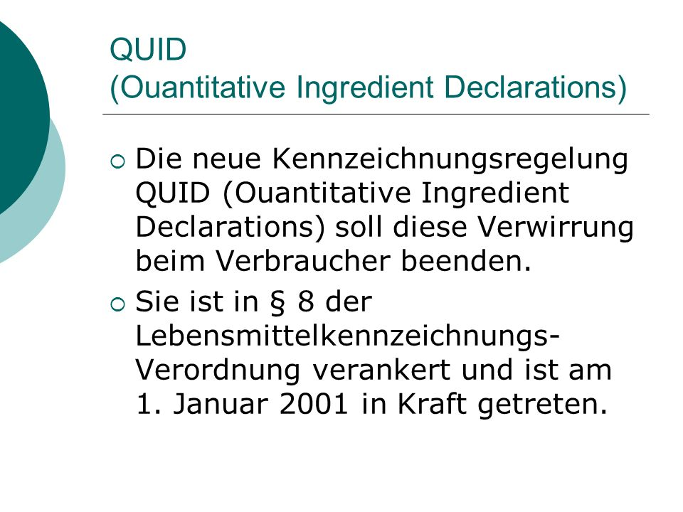 QUID (Ouantitative Ingredient Declarations)