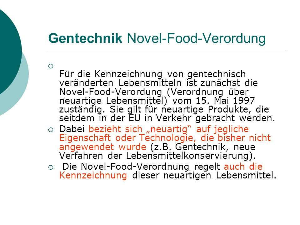 Gentechnik Novel-Food-Verordung