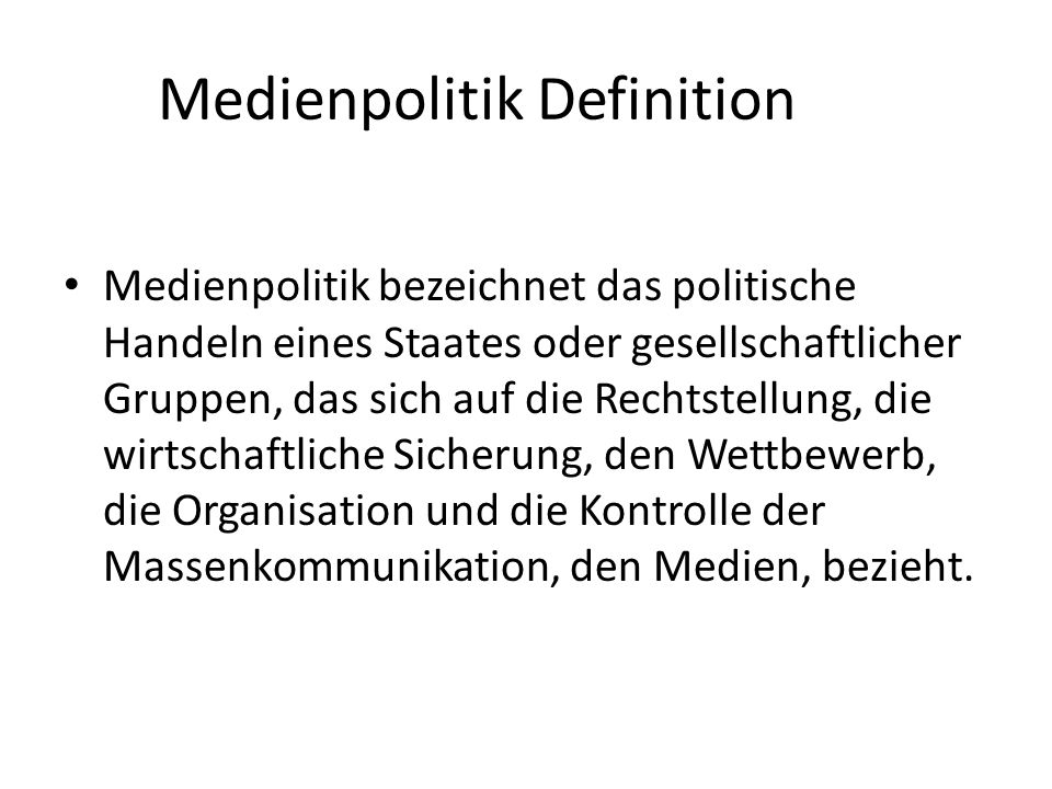 Medienpolitik Definition