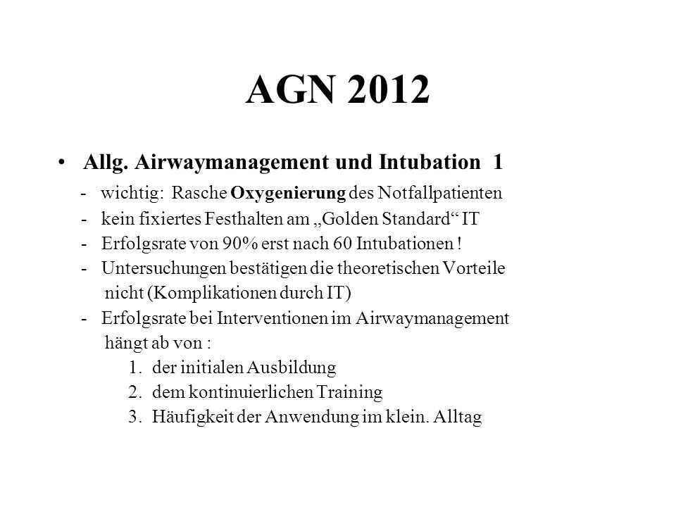 AGN 2012 Allg. Airwaymanagement und Intubation 1