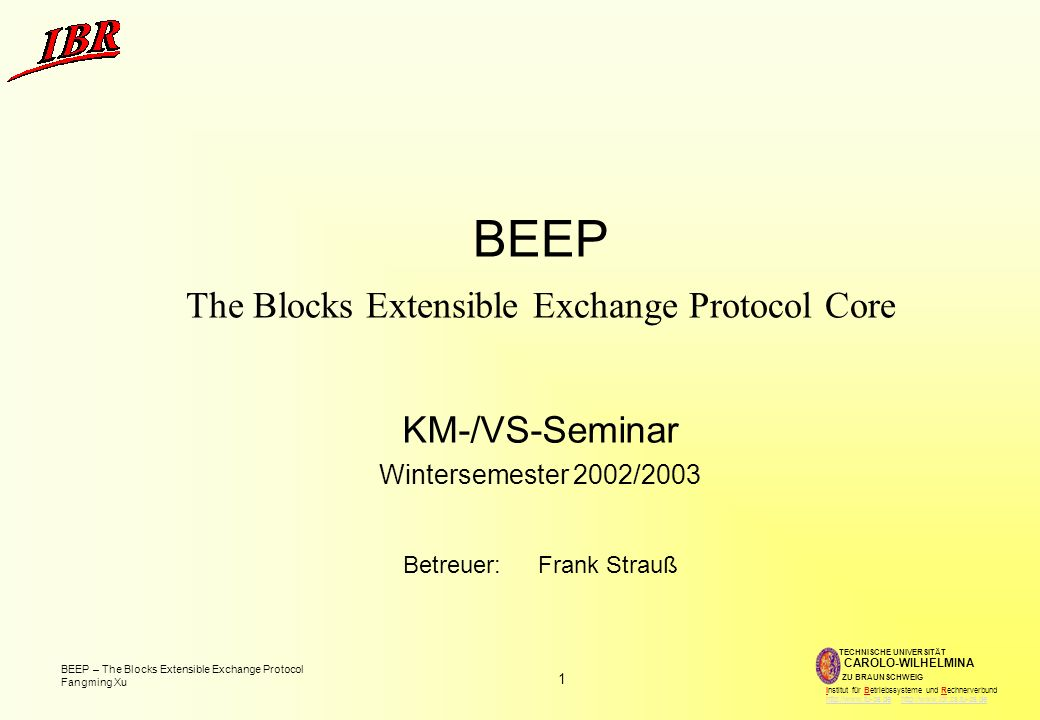 BEEP The Blocks Extensible Exchange Protocol Core