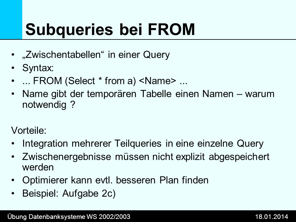 "Subqueries bei FROM ""Zwischentabellen in einer Query Syntax:"
