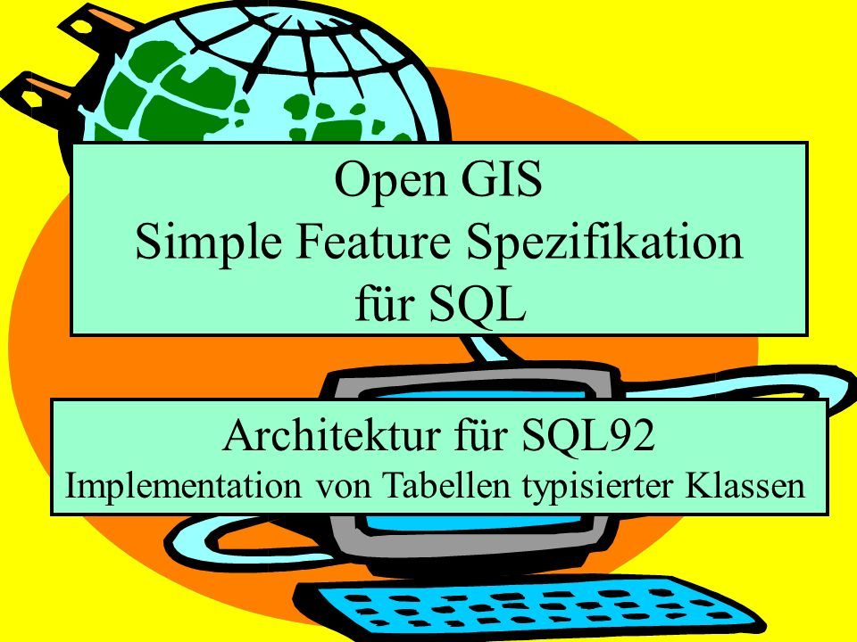 Open GIS Simple Feature Spezifikation für SQL