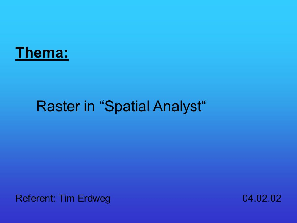 Raster in Spatial Analyst