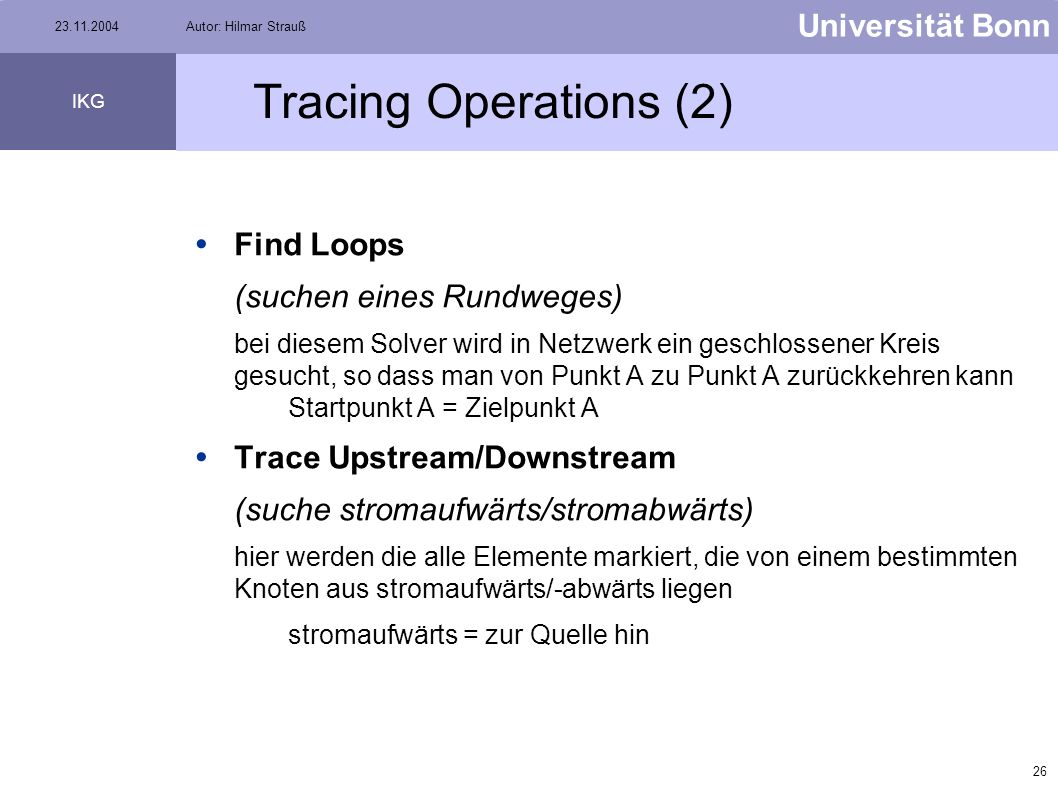 Tracing Operations (2) Find Loops Trace Upstream/Downstream