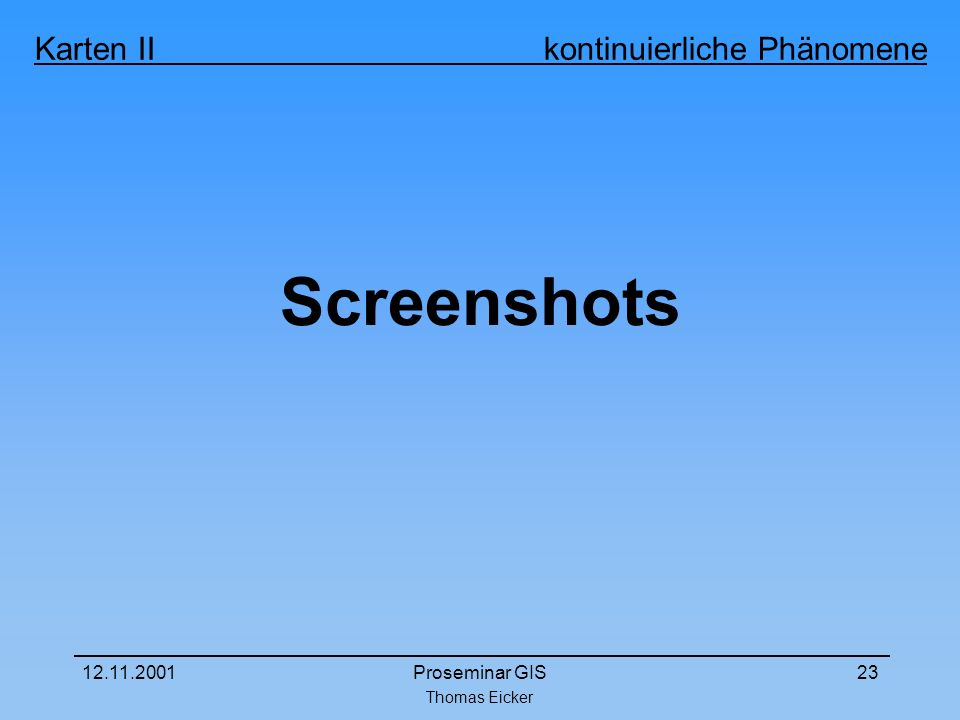 Screenshots Proseminar GIS