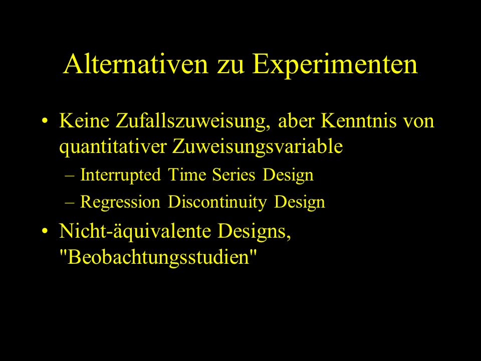 Alternativen zu Experimenten