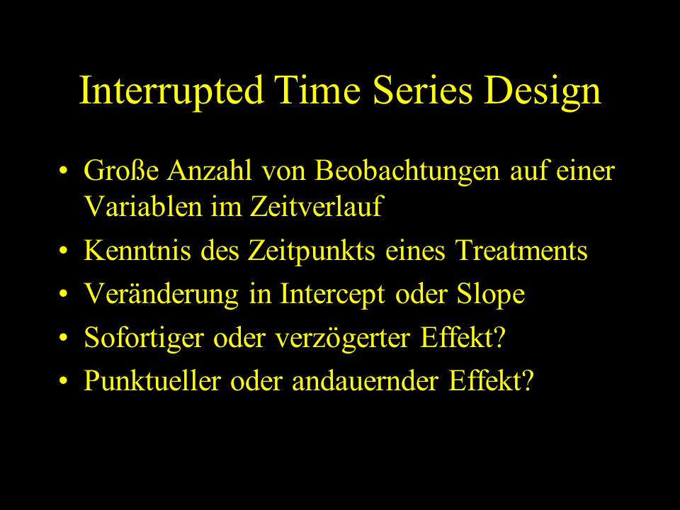 Interrupted Time Series Design
