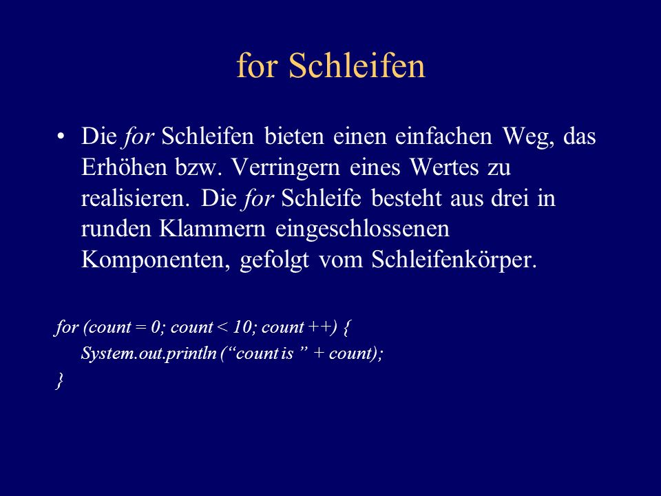 for Schleifen