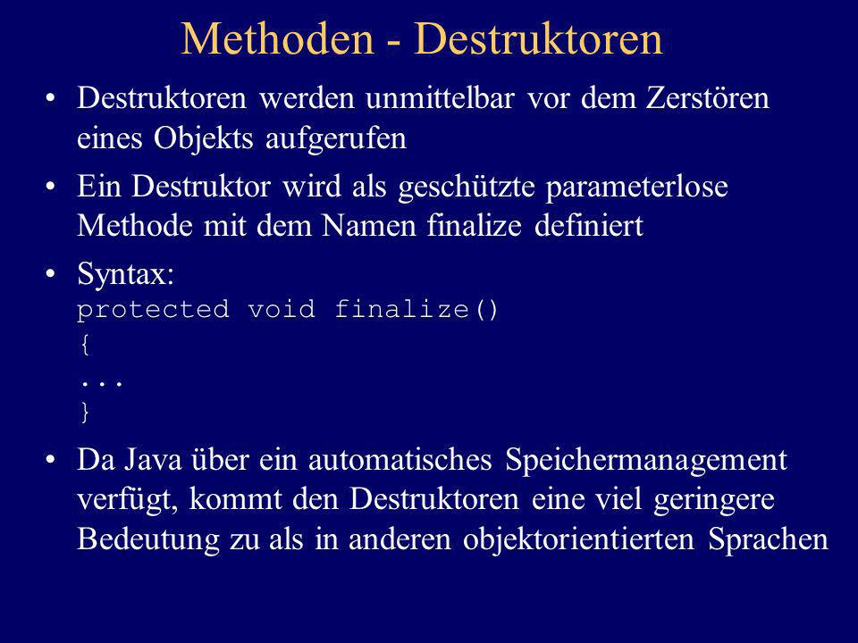 Methoden - Destruktoren