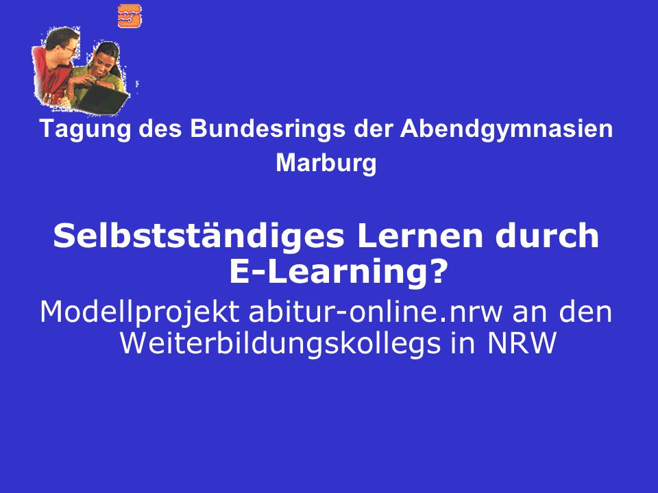 Selbstständiges Lernen durch E-Learning