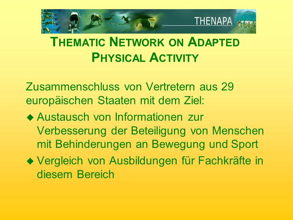 Thematic Network on Adapted Physical Activity
