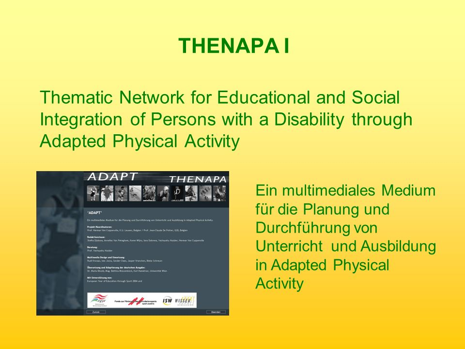 THENAPA I Thematic Network for Educational and Social Integration of Persons with a Disability through Adapted Physical Activity.