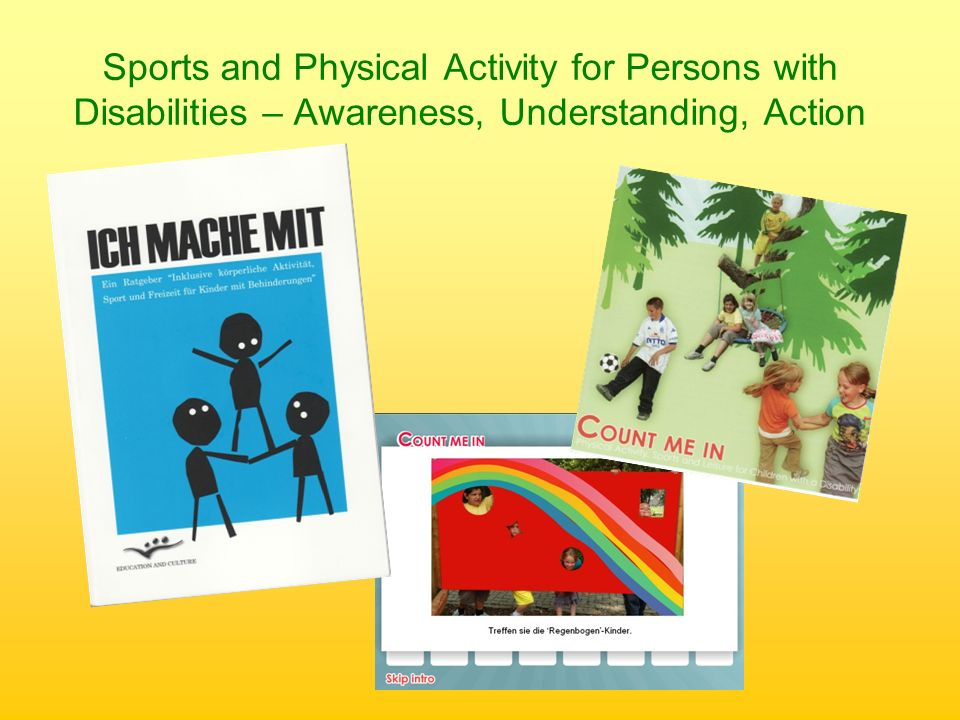 Sports and Physical Activity for Persons with Disabilities – Awareness, Understanding, Action
