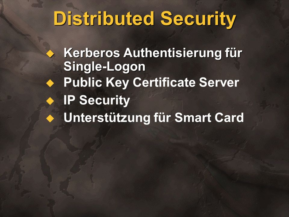 Distributed Security Kerberos Authentisierung für Single-Logon