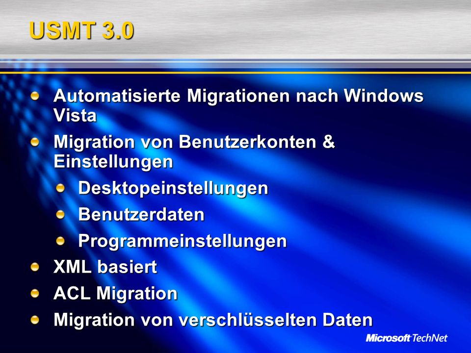USMT 3.0 Automatisierte Migrationen nach Windows Vista