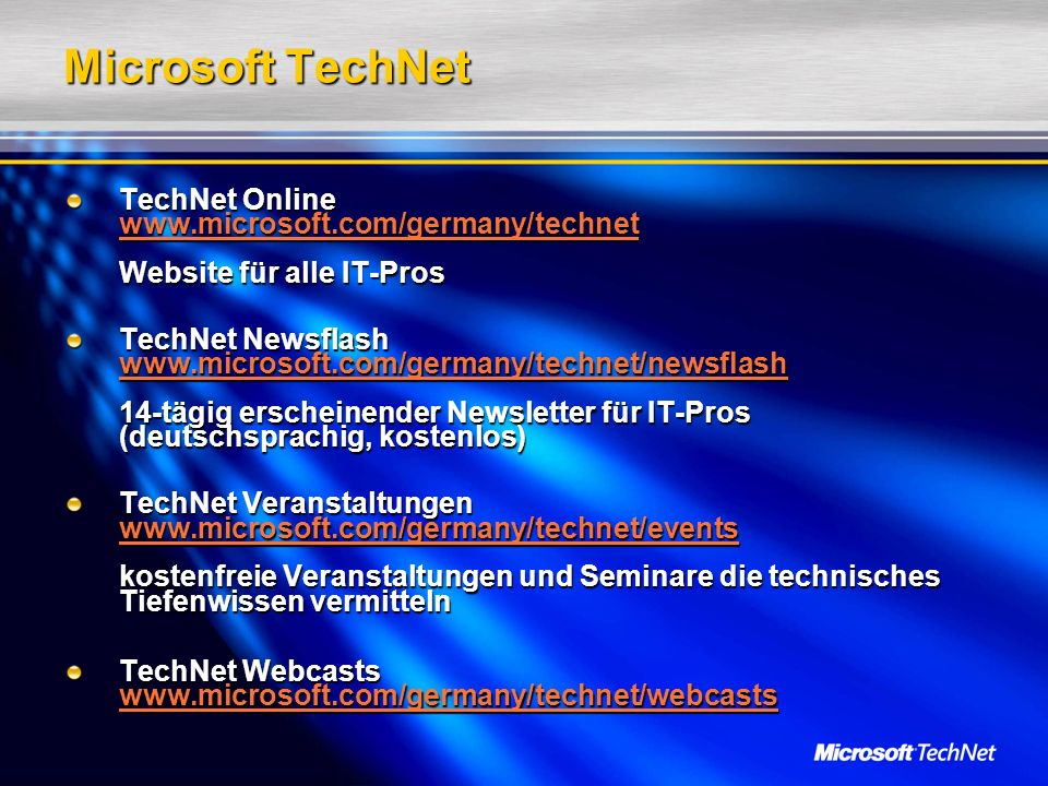 Microsoft TechNet TechNet Online   Website für alle IT-Pros.