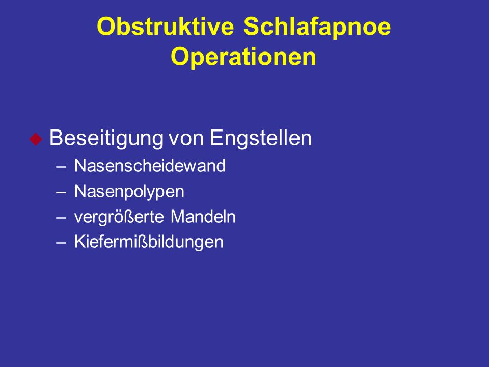 Obstruktive Schlafapnoe Operationen