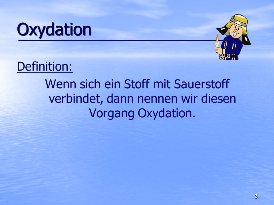 Oxydation Definition: