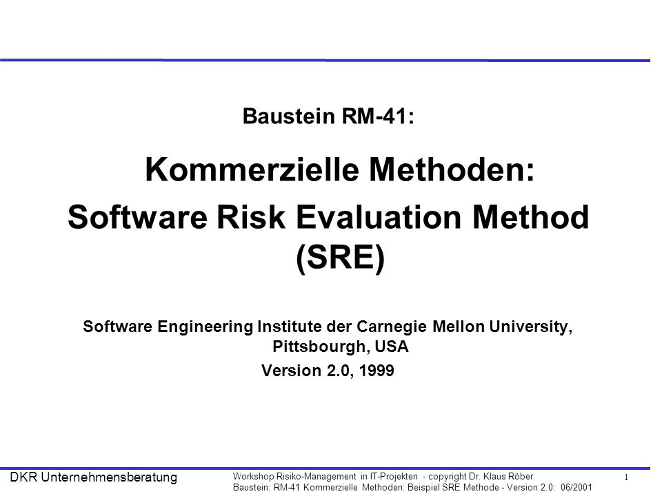 Software Risk Evaluation Method (SRE)