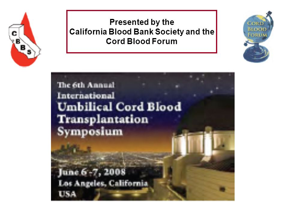 California Blood Bank Society and the