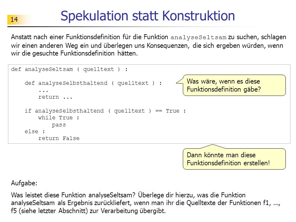 Spekulation statt Konstruktion
