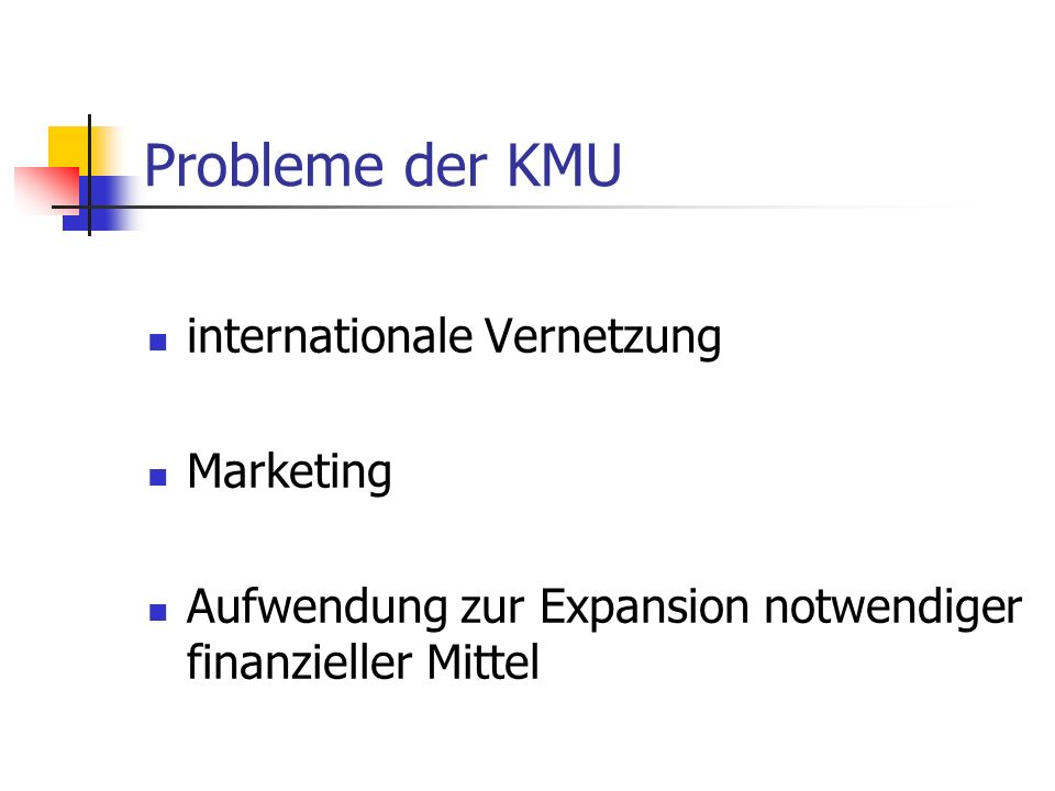 Probleme der KMU internationale Vernetzung Marketing