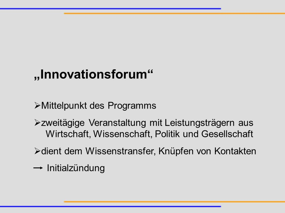 """Innovationsforum Mittelpunkt des Programms"