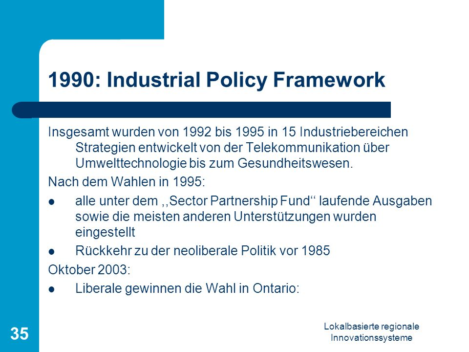 1990: Industrial Policy Framework