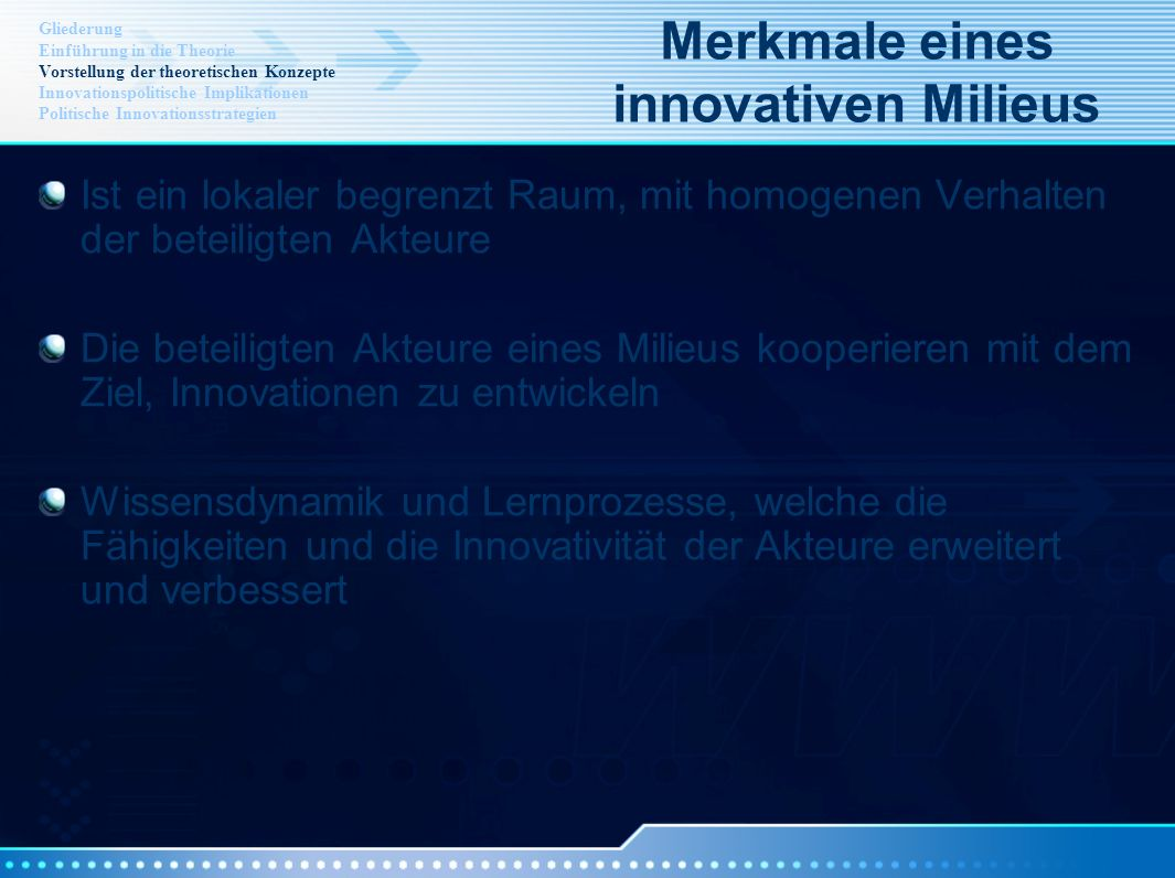 Merkmale eines innovativen Milieus