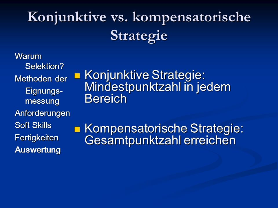 Konjunktive vs. kompensatorische Strategie