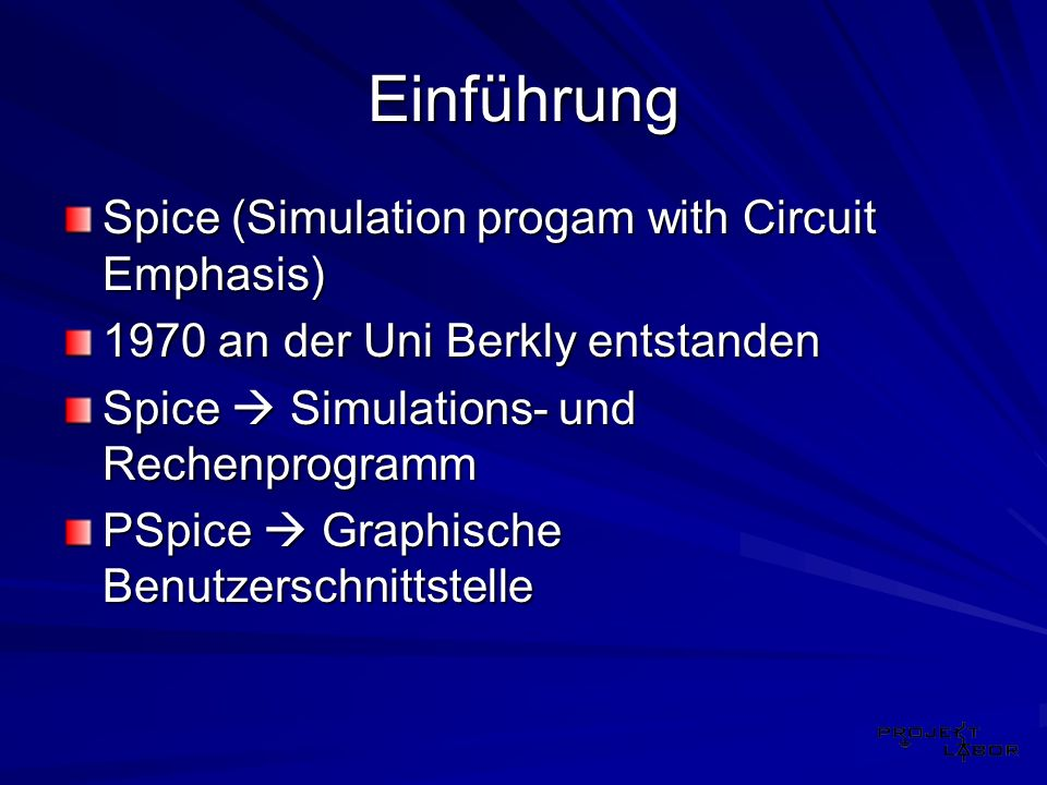 Einführung Spice (Simulation progam with Circuit Emphasis)