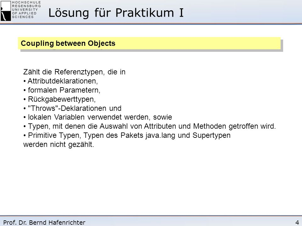 Lösung für Praktikum I Coupling between Objects