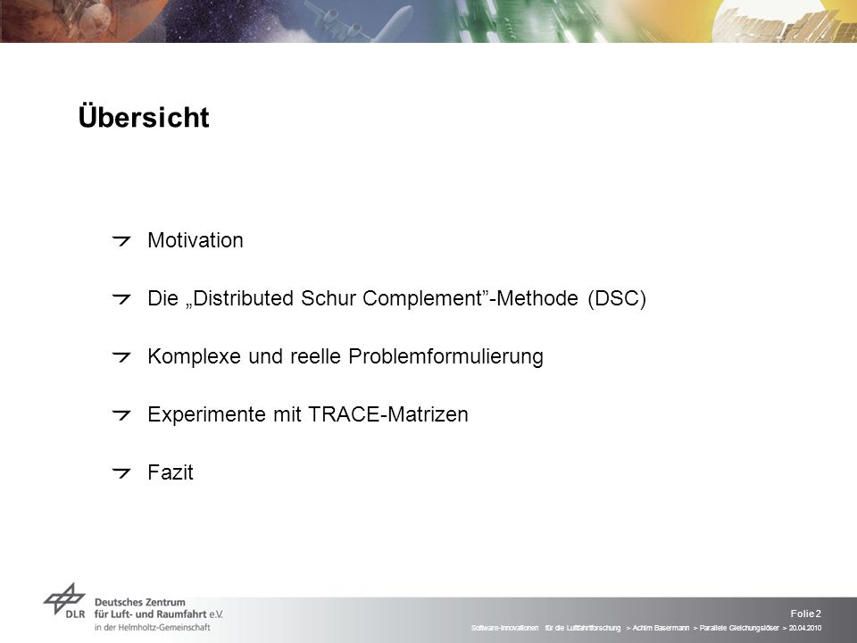 "Übersicht Motivation Die ""Distributed Schur Complement -Methode (DSC)"