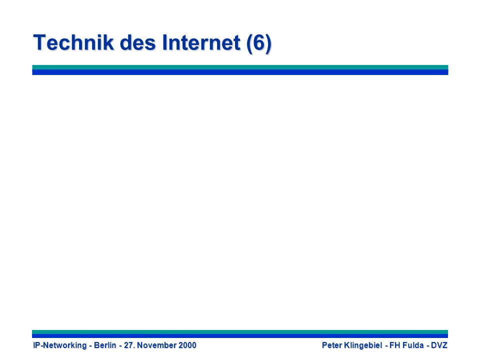 Technik des Internet (6)
