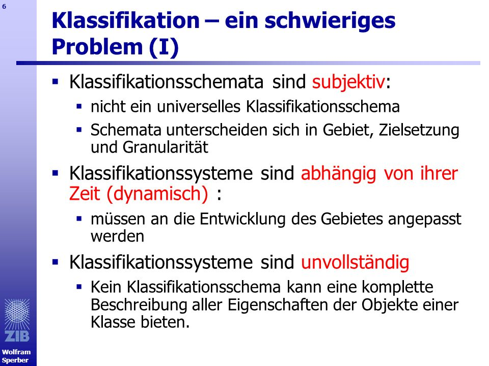 Klassifikation – ein schwieriges Problem (I)