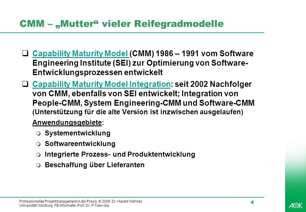 "CMM – ""Mutter vieler Reifegradmodelle"