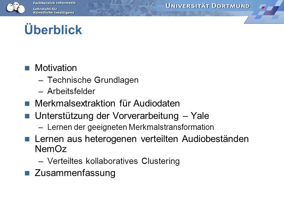 Überblick Motivation Merkmalsextraktion für Audiodaten