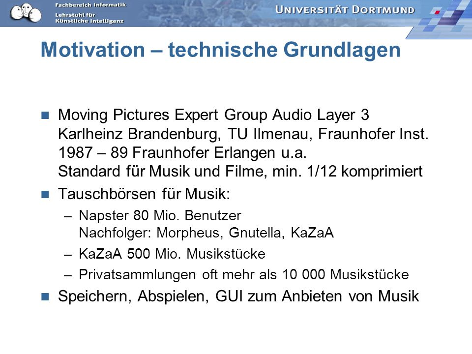 Motivation – technische Grundlagen