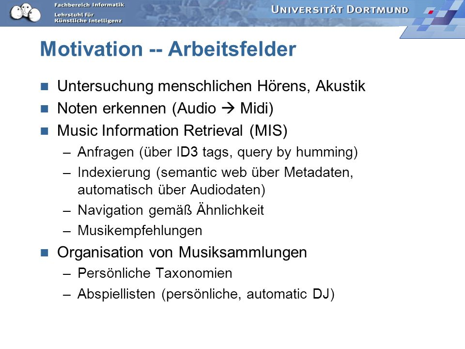 Motivation -- Arbeitsfelder