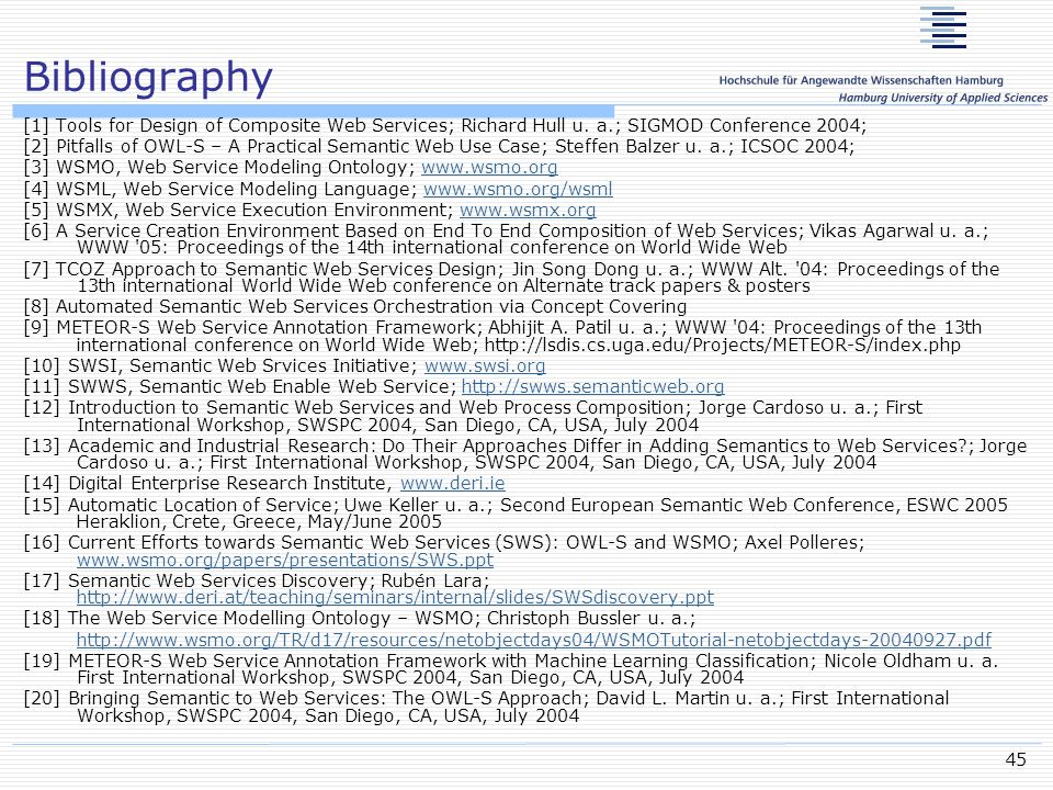 Bibliography [1] Tools for Design of Composite Web Services; Richard Hull u. a.; SIGMOD Conference 2004;