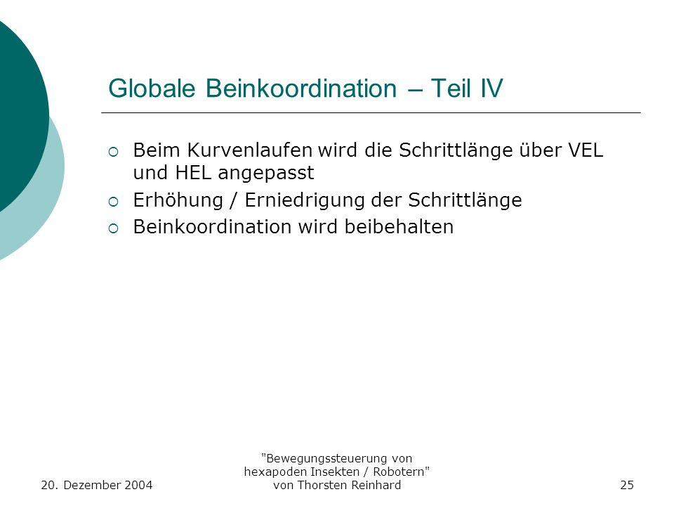 Globale Beinkoordination – Teil IV