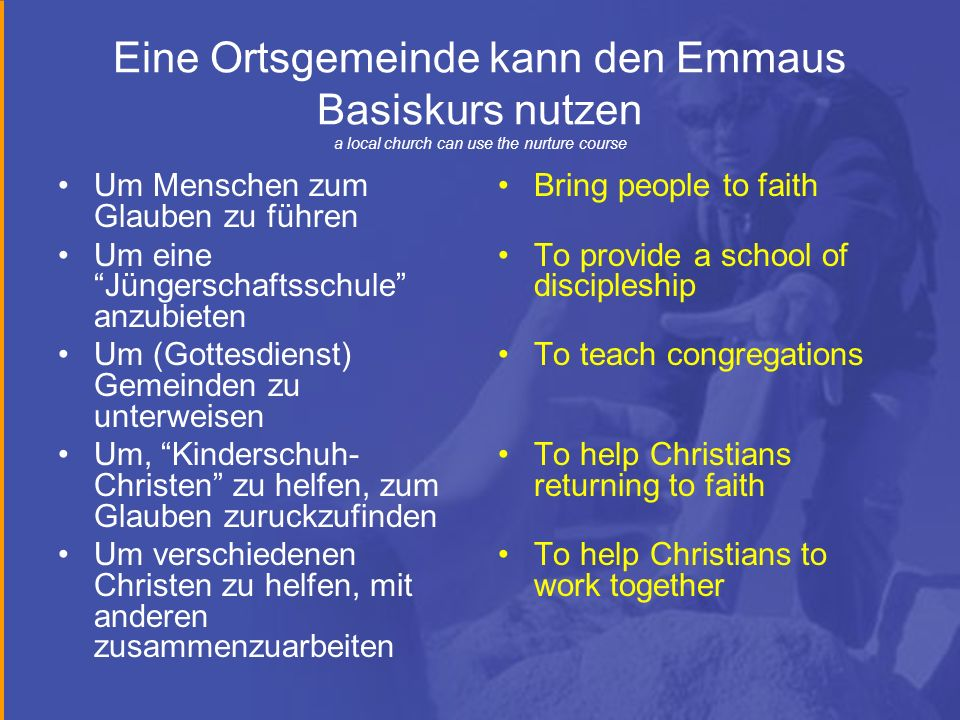 Eine Ortsgemeinde kann den Emmaus Basiskurs nutzen a local church can use the nurture course