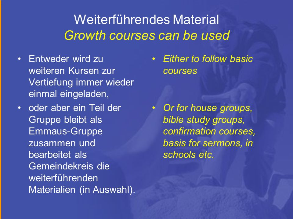 Weiterführendes Material Growth courses can be used