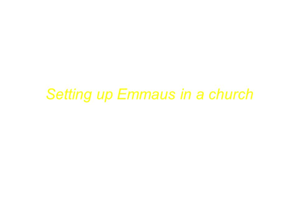 Wie man Emmaus in der Gemeinde einführt Setting up Emmaus in a church