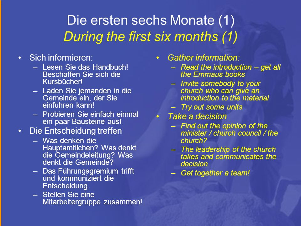 Die ersten sechs Monate (1) During the first six months (1)