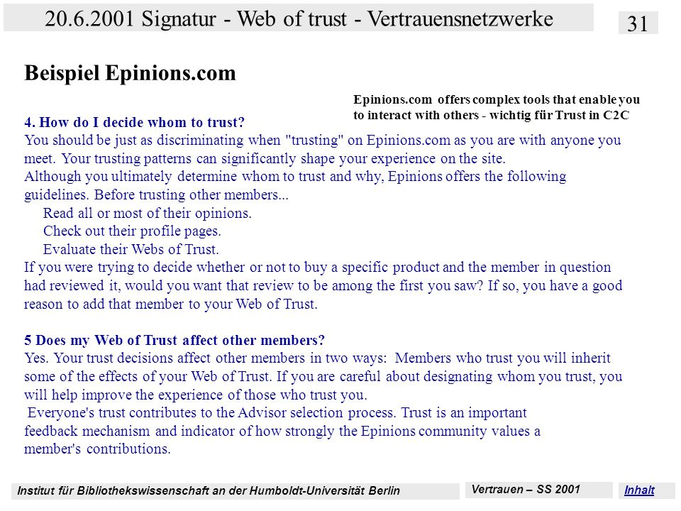 Beispiel Epinions.com 4. How do I decide whom to trust