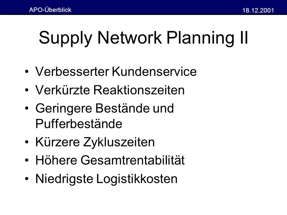 Supply Network Planning II