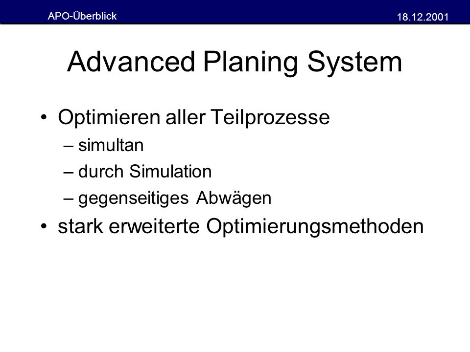 Advanced Planing System