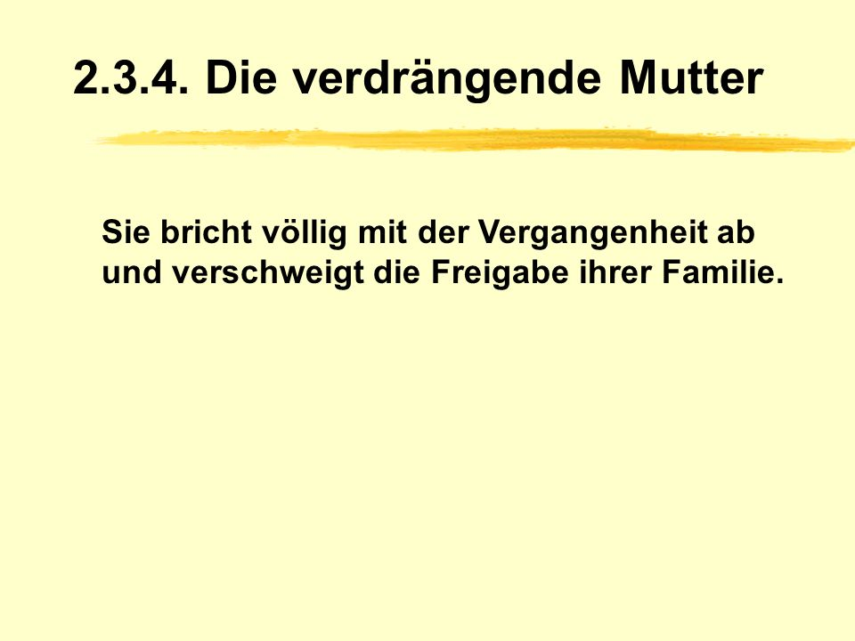Die verdrängende Mutter